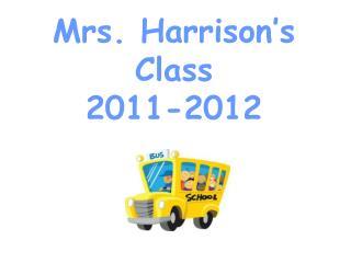 Mrs. Harrison's Class 2011-2012