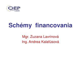 Schémy  financovania