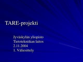TARE-projekti