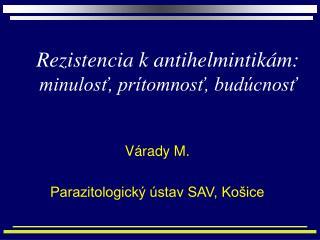 Rezistencia k antihelmintikám: minulosť, prítomnosť, budúcnosť