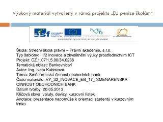 """Výukový materiál vytvořený v rámci projektu """"EU peníze školám"""""""