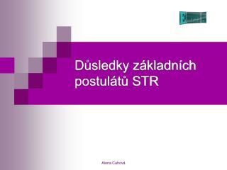 Důsledky základních postulátů STR