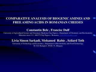 COMPARATIVE ANALYSIS OF BIOGENIC AMINES AND FREE AMINO ACIDS IN ROMANIAN CHEESES