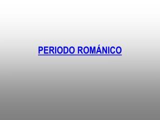 PERIODO ROM NICO
