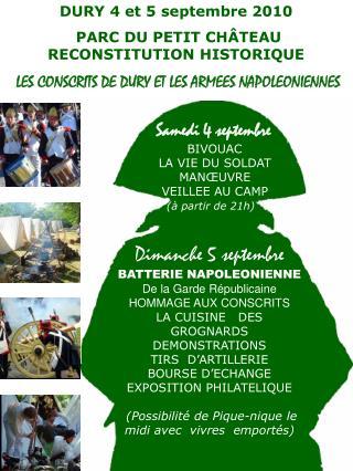 DURY 4 et 5 septembre 2010  PARC DU PETIT CHÂTEAU         RECONSTITUTION HISTORIQUE