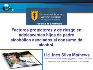 Lic. Inés Silva Mathews