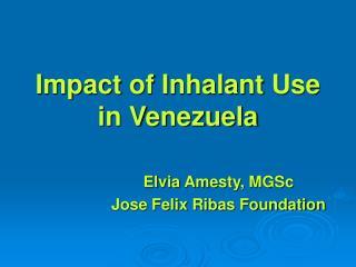 Impact of Inhalant Use in Venezuela