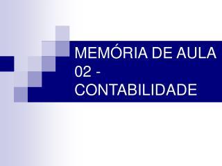 MEM�RIA DE AULA 02 - CONTABILIDADE