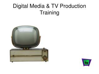 Digital Media & TV Production Training