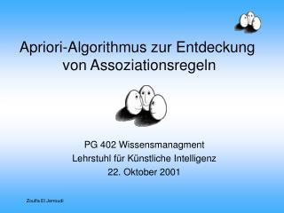 Apriori-Algorithmus zur Entdeckung  von Assoziationsregeln