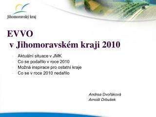 EVVO   v Jihomoravském kraji 2010