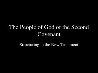 The People of God of the Second Covenant