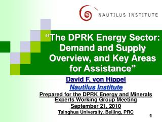 """""""The DPRK Energy Sector: Demand and Supply Overview, and Key Areas for Assistance"""""""