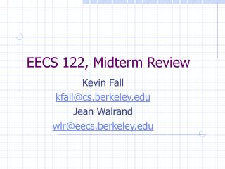 EECS 122, Midterm Review