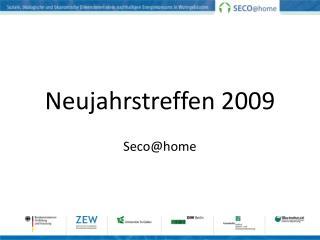 Neujahrstreffen 2009