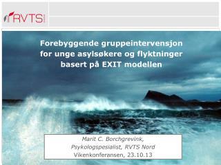Forebyggende gruppeintervensjon  for unge asylsøkere og flyktninger basert på EXIT modellen