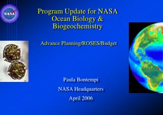 Program Update for NASA Ocean Biology  Biogeochemistry    Advance Planning