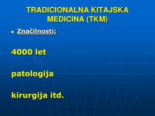 TRADICIONALNA KITAJSKA MEDICINA (TKM)