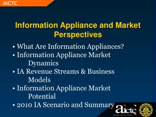 Information Appliance and Market Perspectives
