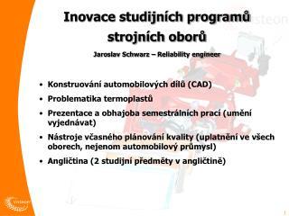 Inovace studijních programů  strojních oborů