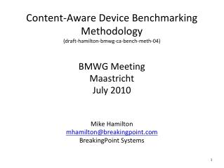Content-Aware Device Benchmarking Methodology (draft-hamilton-bmwg-ca-bench-meth-04)