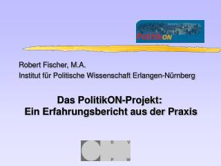 Robert Fischer, M.A.  Institut für Politische Wissenschaft Erlangen-Nürnberg