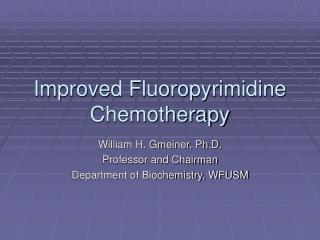 Improved Fluoropyrimidine Chemotherapy