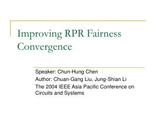 Improving RPR Fairness Convergence
