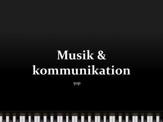 Musik & kommunikation