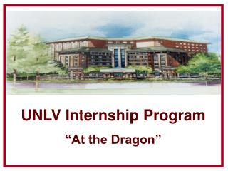 "UNLV  Internship Program ""At the Dragon"""