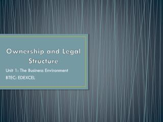Ownership and Legal Structure
