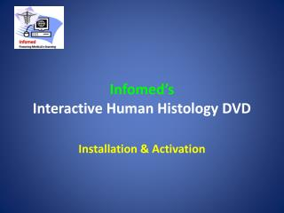 Infomed's Interactive Human Histology DVD