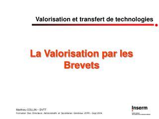 Valorisation et transfert de technologies