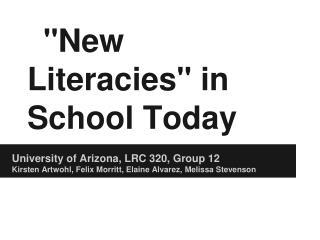 """""""New Literacies"""" in School Today"""