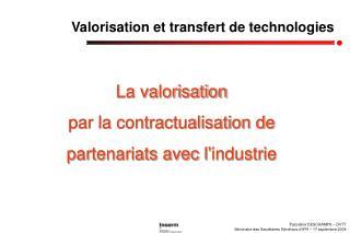 Pascaline DESCHAMPS – DVTT Séminaire des Secrétaires Généraux d'IFR – 17 septembre 2004
