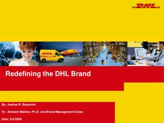 Redefining the DHL Brand