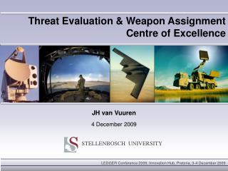 Threat Evaluation  Weapon Assignment Centre of Excellence