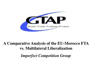 A Comparative Analysis of the EU-Morocco FTA vs. Multilateral Liberalization