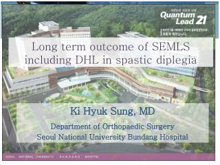 Long term outcome of SEMLS including DHL in spastic diplegia
