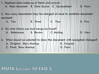 MSITA Lesson 10 FAQ 5