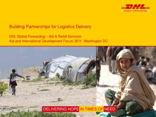 Building Partnerships for Logistics Delivery