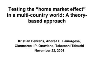 """Testing the """"home market effect"""" in a multi-country world: A theory-based approach"""