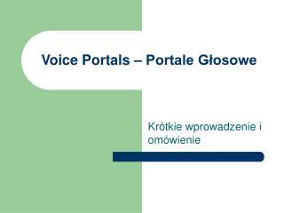 Voice Portals – Portale Głosowe