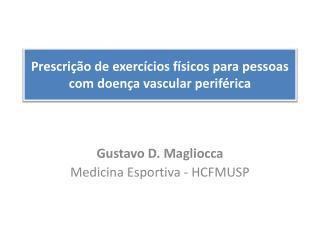 Prescrição de exercícios físicos para pessoas com doença vascular periférica