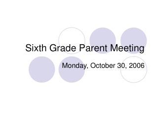 Sixth Grade Parent Meeting