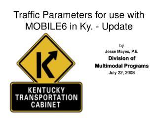 Traffic Parameters for use with MOBILE6 in Ky. - Update
