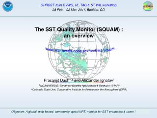 The SST Quality Monitor (SQUAM) : an overview