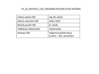 VY_42_INOVACE_120_VZ�JEMN� POLOHA DVOU KRU�NIC