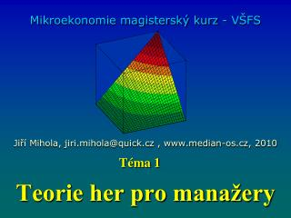 Teorie her pro mana�ery