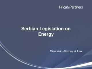 Serbian Legislation on Energy